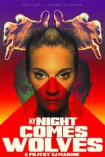 Nonton Film At Night Comes Wolves (2021) Subtitle Indonesia Streaming Movie Download