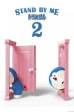 Nonton Film Stand by Me Doraemon 2 (2020) Subtitle Indonesia Streaming Movie Download