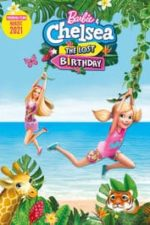 Nonton Film Barbie & Chelsea the Lost Birthday (2021) Subtitle Indonesia Streaming Movie Download