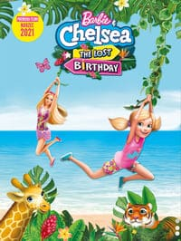 Barbie & Chelsea the Lost Birthday (2021)