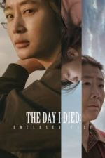 Nonton Film The Day I Died: Unclosed Case (2020) Subtitle Indonesia Streaming Movie Download