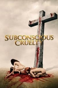 Nonton Film Subconscious Cruelty (2001) Subtitle Indonesia Streaming Movie Download