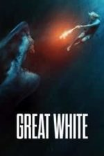 Nonton Film Great White (2021) Subtitle Indonesia Streaming Movie Download