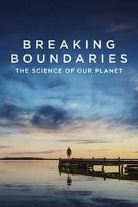 Breaking Boundaries: The Science of Our Planet (2021)