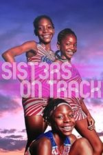 Nonton Film Sisters on Track (2021) Subtitle Indonesia Streaming Movie Download