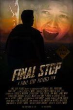 Nonton Film Final Stop (2021) Subtitle Indonesia Streaming Movie Download