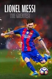 Lionel Messi The Greatest (2020)