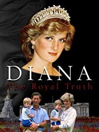Diana: The Royal Truth (2017)