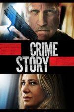 Nonton Film Crime Story (2021) Subtitle Indonesia Streaming Movie Download