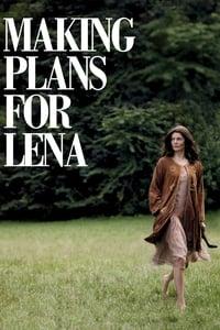 Making Plans for Lena (2009)