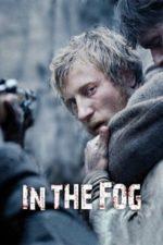 Nonton Film In the Fog (2012) Subtitle Indonesia Streaming Movie Download