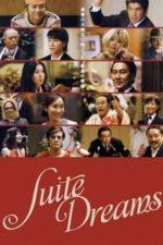 Nonton Film Suite Dreams (2006) Subtitle Indonesia Streaming Movie Download