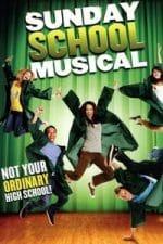 Nonton Film Sunday School Musical (2008) Subtitle Indonesia Streaming Movie Download
