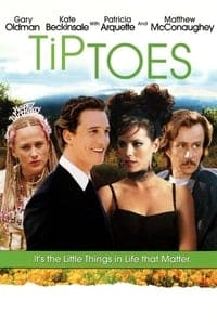 Tiptoes (2003)