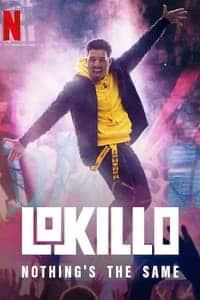 Lokillo: Nothing's the Same (2021)