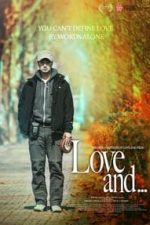 Nonton Film Love and… (2015) Subtitle Indonesia Streaming Movie Download