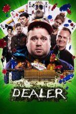 Nonton Film Dealer (2018) Subtitle Indonesia Streaming Movie Download