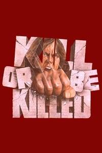 Kill or Be Killed (1976)