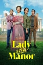 Nonton Film Lady of the Manor (2021) Subtitle Indonesia Streaming Movie Download
