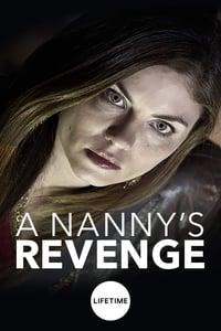 A Nanny's Revenge (2012)
