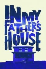 Nonton Film In My Father's House (2015) Subtitle Indonesia Streaming Movie Download