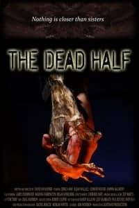 The Dead Half (2017)