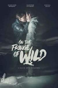 On the Fringe of Wild (2021)