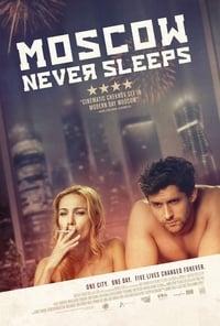 Moscow Never Sleeps (2017)