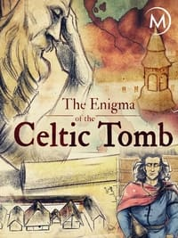 The Enigma of the Celtic Tomb (2017)