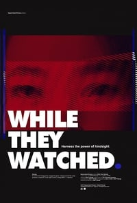 While They Watched (2015)