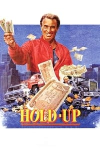 Hold-up (1985)