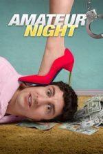 Nonton Film Amateur Night (2016) Subtitle Indonesia Streaming Movie Download