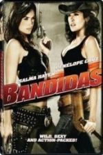 Nonton Film Bandidas (2006) Subtitle Indonesia Streaming Movie Download