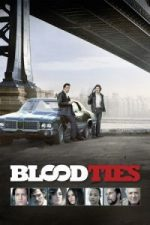 Nonton Film Blood Ties (2013) Subtitle Indonesia Streaming Movie Download