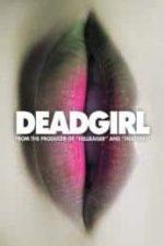 Nonton Film Deadgirl (2008) Subtitle Indonesia Streaming Movie Download