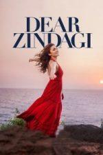 Nonton Film Dear Zindagi (2016) Subtitle Indonesia Streaming Movie Download