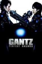Nonton Film Gantz: Perfect Answer (2011) Subtitle Indonesia Streaming Movie Download