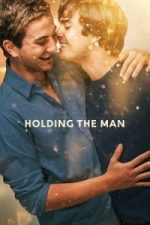 Nonton Film Holding the Man (2015) Subtitle Indonesia Streaming Movie Download