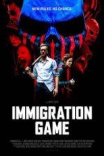 Nonton Film Immigration Game (2017) Subtitle Indonesia Streaming Movie Download