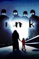 Nonton Film Ink (2009) Subtitle Indonesia Streaming Movie Download