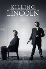 Nonton Film Killing Lincoln (2013) Subtitle Indonesia Streaming Movie Download