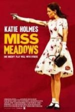 Nonton Film Miss Meadows (2014) Subtitle Indonesia Streaming Movie Download
