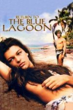 Nonton Film Return to the Blue Lagoon (1991) Subtitle Indonesia Streaming Movie Download