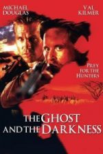Nonton Film The Ghost and the Darkness (1996) Subtitle Indonesia Streaming Movie Download