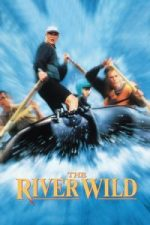 Nonton Film The River Wild (1994) Subtitle Indonesia Streaming Movie Download