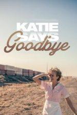 Nonton Film Katie Says Goodbye (2016) Subtitle Indonesia Streaming Movie Download