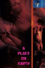 Nonton Film A Place on Earth (2013) Subtitle Indonesia Streaming Movie Download