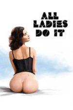 Nonton Film All Ladies Do It (1992) Subtitle Indonesia Streaming Movie Download