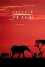 Nonton Film A Far Off Place (1993) Subtitle Indonesia Streaming Movie Download