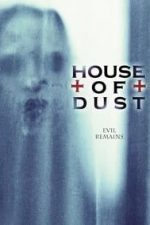Nonton Film House of Dust (2013) Subtitle Indonesia Streaming Movie Download
